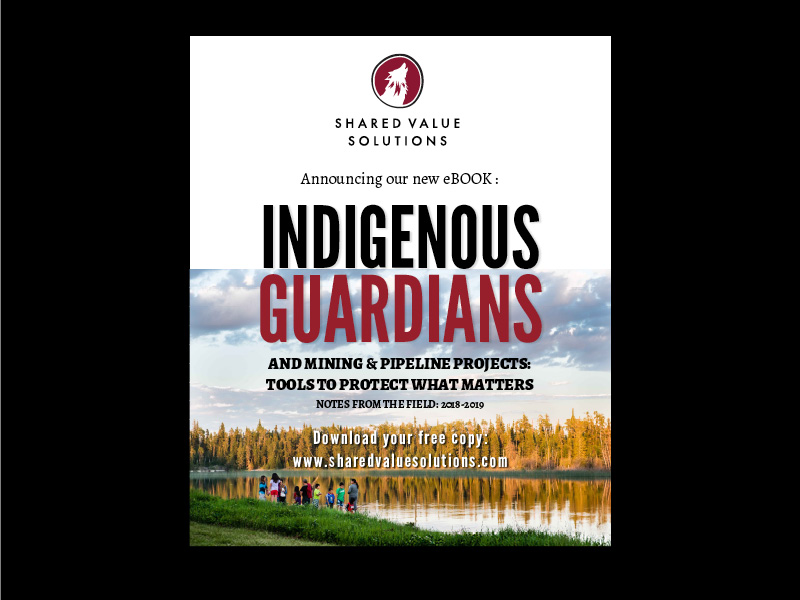 Announcing New eBook: Indigenous Guardians and Mining & Pipeline